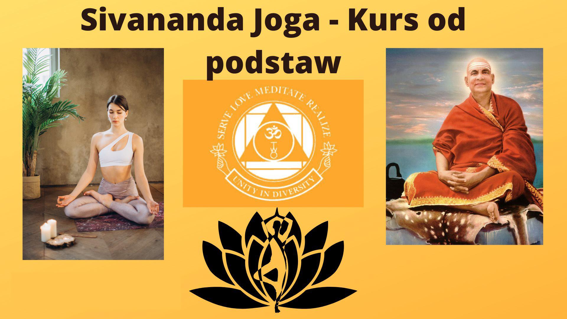 Sivananda Yoga (kurs od podstaw P1)